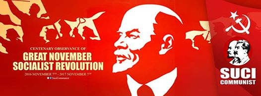 Make Successful the Great November Revolution Centenary Celebrations 7th November 2016 to 17th November 2017