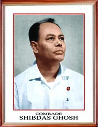Long Live Marxism-Leninism-Comrade Shibdas Ghosh Thought