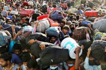 Plight and Peril of Indian Migrant Workers in Lockdown — Shocking Apathy of the Government-Administration